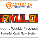 Introducing NEW Options Weekly Paychecks HERKULON6 – Options Weekly Paychecks Powerful Cash Flow System